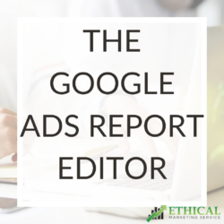 The Google Ads Report Editor