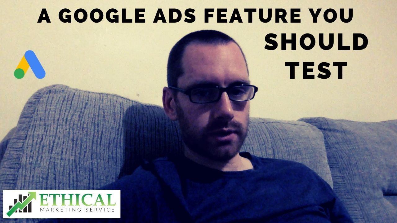 A-Google-Ads-Feature-You-Should-Test