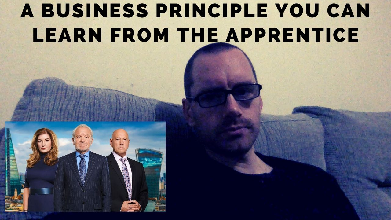 A business principle you can learn from the apprentice
