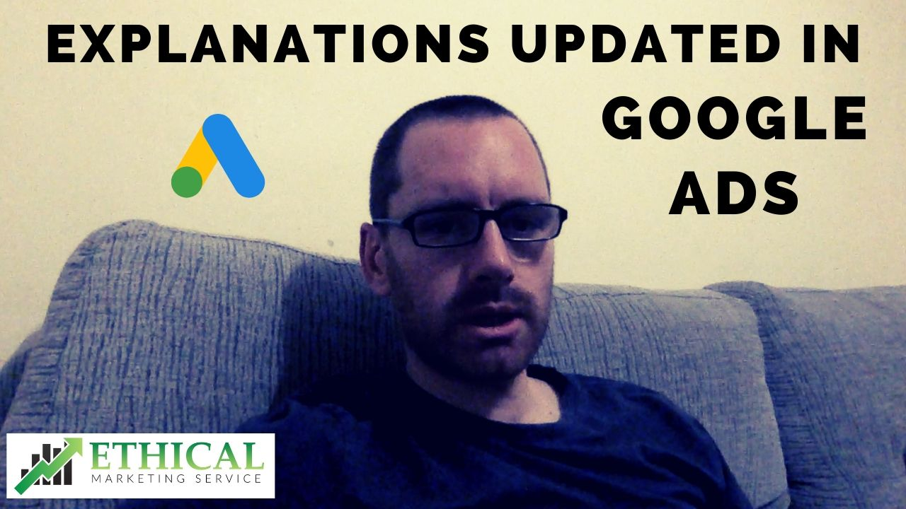 explanations updated in google ads