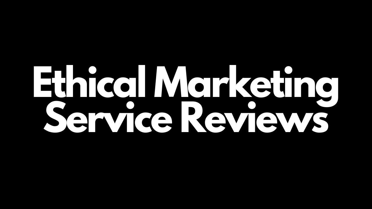 ethical marketing service reviews